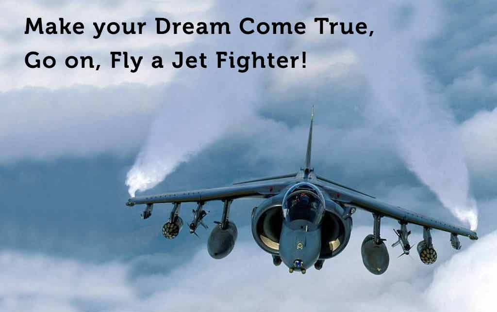 Make your Dream Come True and Fly a Jet Fighter!